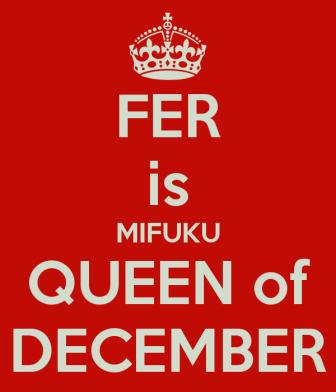 fer-is-mifuku-queen-of-december