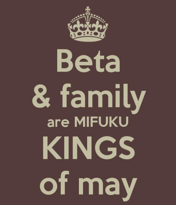 beta-family-are-mifuku-kings-of-may