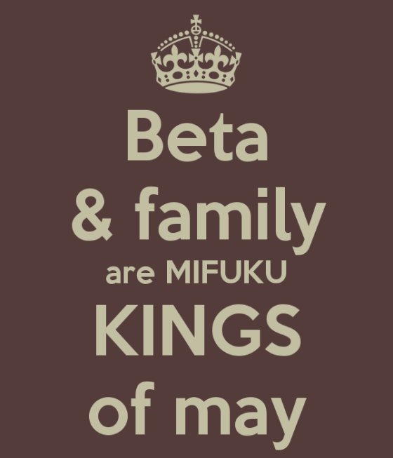 beta-family-are-mifuku-kings-of-may